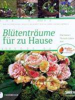 Blütenträume für zu Hause