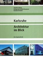 Karlsruhe. Architektur im Blick